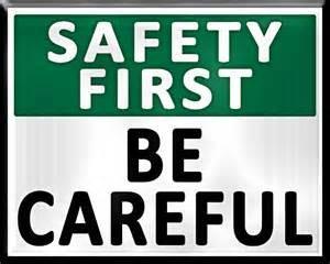 Always Think Safety First